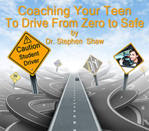 A guidebook by Dr. Stephen Shaw for parents who will be teaching their teens to drive